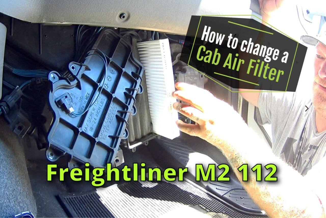 How To Change A Cab Air Filter In A Freightliner M2 112 Trucking Blogs Expeditersonline Com