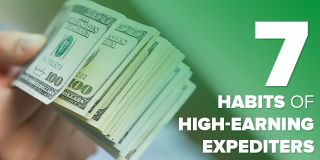 7 Habits of High-Earning Expediters